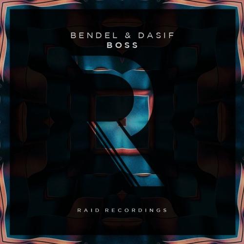 Bendel & Dasif - Boss [RAID001]