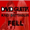 David Guetta - Feel (feat. Kaci Battaglia) [Exclusive Song]