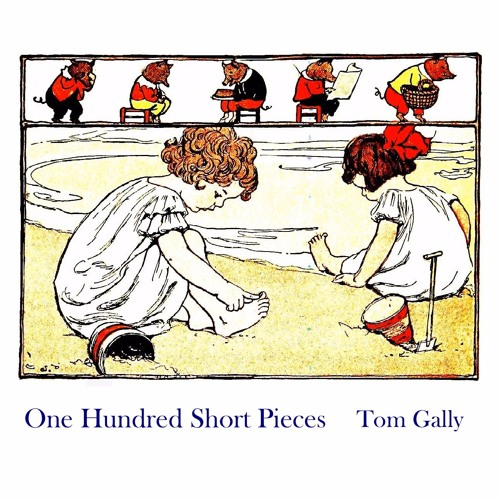 One Hundred Short Pieces