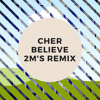 Cher - Believe (TwoEms Remix) [Official Audio]