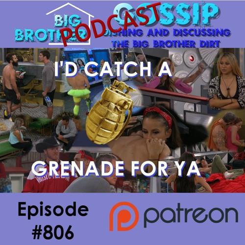 Big Brother Gossip #806