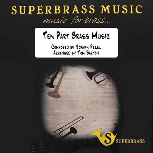 Ten Part Brass Music