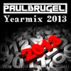Paul Brugel Yearmix 2013 (Broadcasting only)
