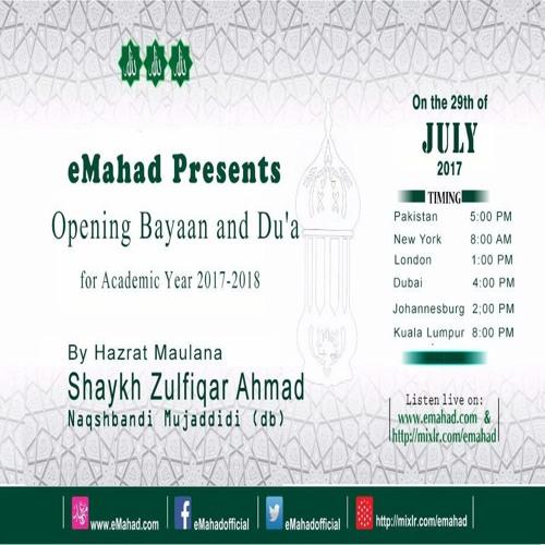 Opening Bayan & Dua EMahad Shaykh Zulfiqar Ahmad 29 July