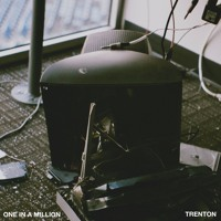 Trenton - One In A Million