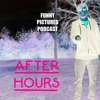 Funny Pictures Podcast Ep 3 After Hours