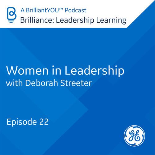 22: Women in Leadership, with Deborah Streeter