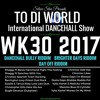 WK30 Latest Reggae Dancehall Riddims Singles And News 2017