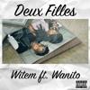 2FI (Deux Filles) Witem ft wanito