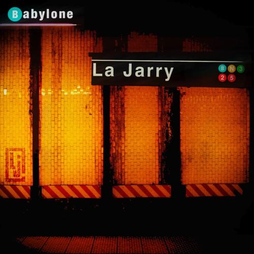 """LA JARRY - """"Babylone"""" - NOUVEL EP- SORTIE LE 17 NOVEMBRE 2017"""