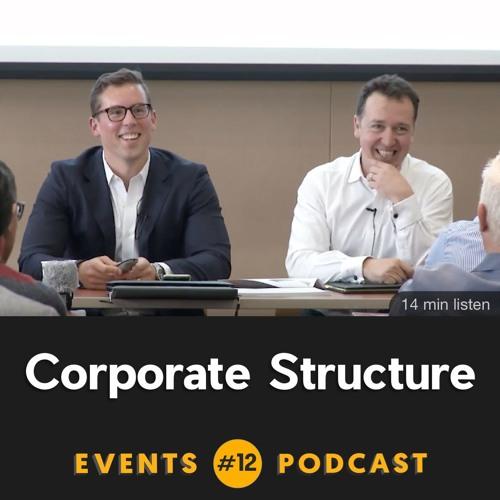 #12 Corporate Structure