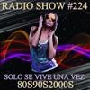 RADIO SHOW SOLO SE VIVE UNA VEZ P224A SEMANA DEL 31 DE JULIO AL 7 DE AGOSTO DE 2017