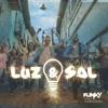 (96 BPM) LUZ Y SAL - FUNKY FT, EDWARD SANCHEZ 2017 DJ FERCER Portada del disco