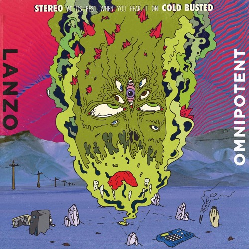 Lanzo - Omnipotent (Cold Busted)