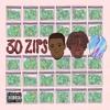 Ed RiCH Ft. Dantes & Stones - 30 Zips (Produced By Bruce Wayne)