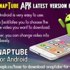 Download SnapTube APK Latest Version For Android.mp3