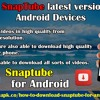 Download SnapTube Latest Version APK For Android Devices.mp3