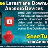 SnapTube Latest Apk Download For Android Devices.mp3