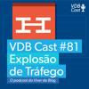 VDB Cast #81 - Como Usamos a Hello Bar para Gerar Uma Explosão de Tráfego