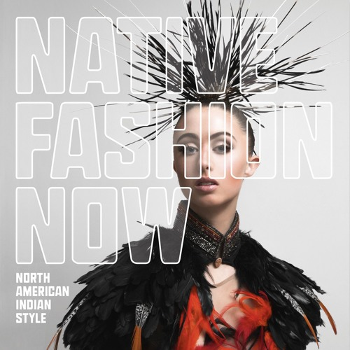 26. Native Fashion Now Interview with Curator Karen Kramer