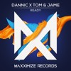 Dannic & Tom & Jame - Ready (Radio Edit)