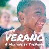 Verano   A Mixtape by ThePawa