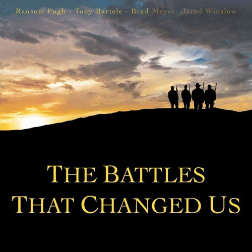 The Battles That Changed Us Official Motion Picture Soundtrack