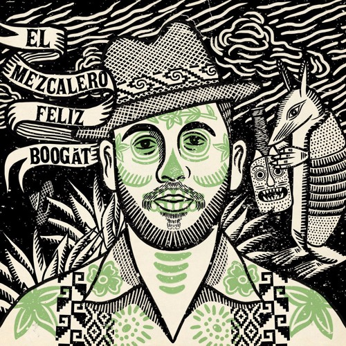 Boogat - Mezcalero Feliz (Borchi y su Doble Redoble Remix)