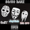 50/50 Bars - JayRich X Big Opp X Gully TheGlutton