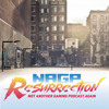 NAGP Resurrection 36: Gaming Helps You Get Out Of The Ghetto