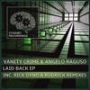 DR065 : Vanity Crime, Angelo Raguso - Laid Back (Rick Dyno Remix) [DYNAMO]