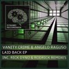 DR065 : Vanity Crime, Angelo Raguso - Laid Back (Original Mix) [DYNAMO]