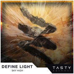 Define Light - Sky High (Tasty Release)