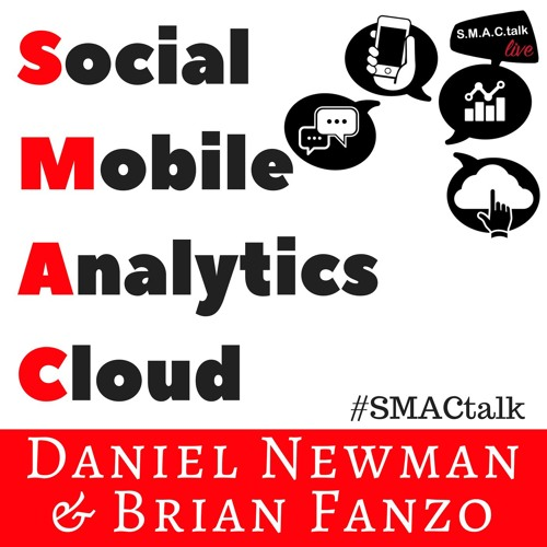 S.M.A.C. talk LIVE hosted by Brian Fanzo & Daniel Newman