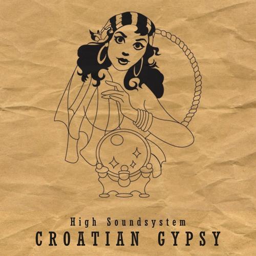 High Soundsystem - Croatian Gypsy 192kbps