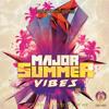 King Loops - Major Summer Vibes Vol 1
