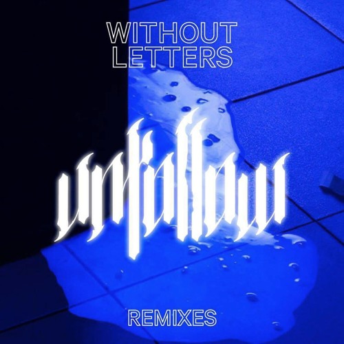 [PZPOP006] WITHOUT LETTERS – Unfollow Remixes