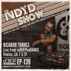 The NDYD Radio EP139 - Ricardo Torres live for inDEEPenDANCE @ Venice Gets DEEP 7-3-17