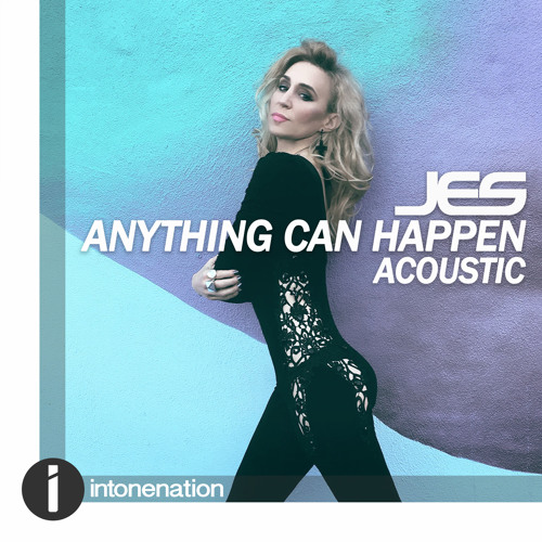 "JES ""Anything Can Happen"" (Acoustic Mix)"