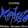 [Cover] Kreator - Phobia - feat Flo Far Away (live)