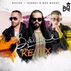 Bailame (Remix) ft. Yandel, Bad Bunny