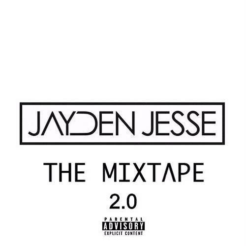 Jayden Jesse: The Mixtape 2.0