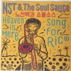 "NST & SOUL SAUCE ""Heaven Is Here"""