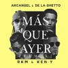 Arcangel & De La Ghetto Feat. R.K.M & Ken - Y - Mas Que Ayer (Remix) (Acapella) = DOWNLOAD BUY