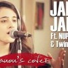 Janam Janam - Dilwale   Cover By Nupur Sanon Ft. Twin Strings Low