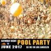 DJ IKI Pool Party Los Angeles 06 2017