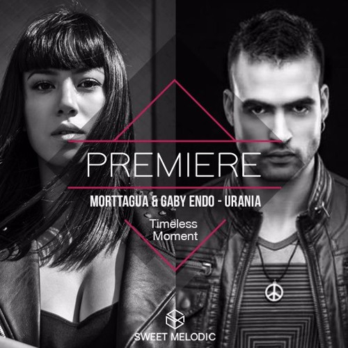 Morttagua & Gaby Endo - Urania incl. Danito & Athina Remix [Timeless Moment] OUT NOW!!