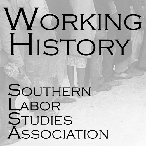 Preserving Southern Labor's Past