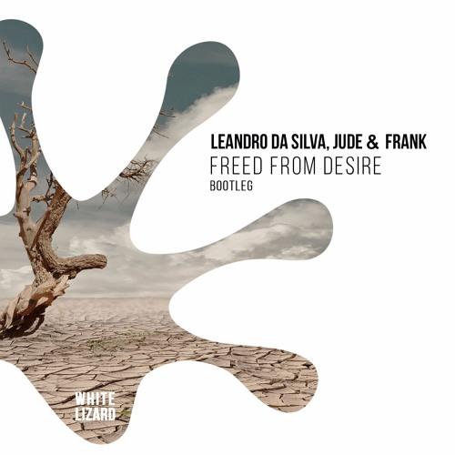 Leandro Da Silva, Jude & Frank - Freed From Desire (Bootleg) [FREEDOWNLOAD NOW]
