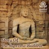 Story Of The Supreme Buddha - Part 29